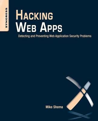 hacking-web-apps-detecting-and-preventing-web-application-security-problems