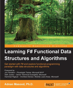 Learning F# Functional Data Structures and Algorithms - Adnan Masood PhD